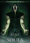 Thaddeus White - Bane of Souls