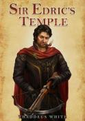 Thaddeus White - Sir Edric's Temple