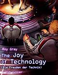 The Joy of Technology